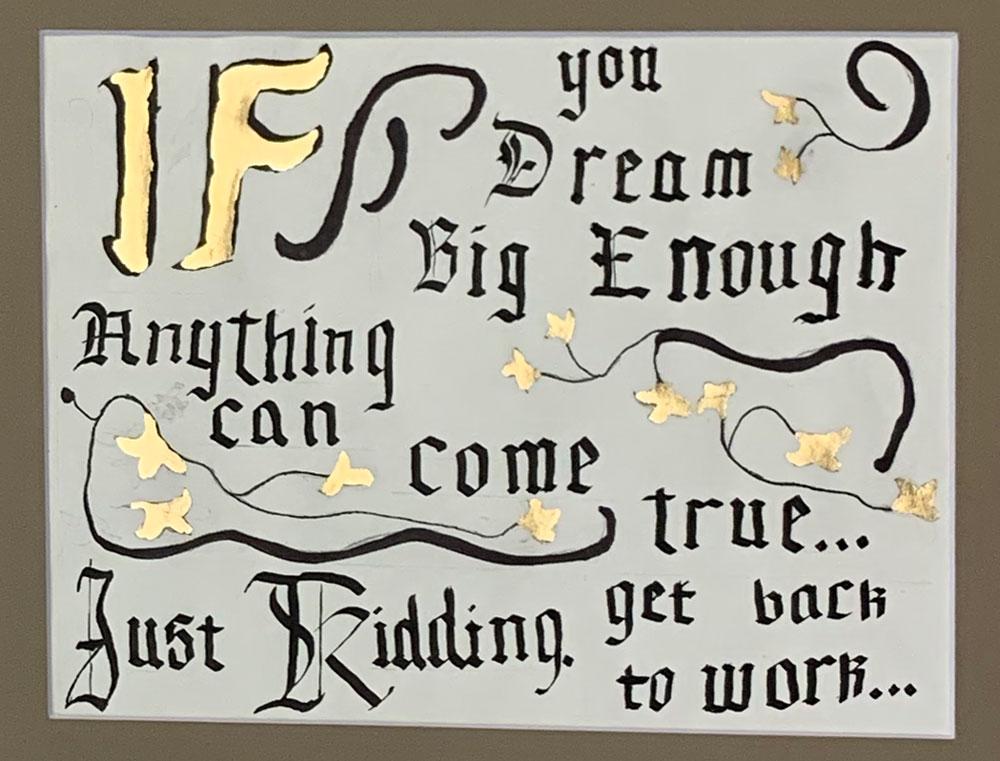 Dream Big (Grade 8) Ink, gilding foil